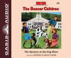 The Mystery at the Dog Show (Library Edition) (The Boxcar Children Mysteries #35) Cover Image