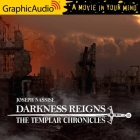 Darkness Reigns [Dramatized Adaptation]: Templar Chronicles 7 Cover Image