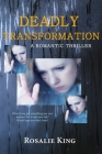 Deadly Transformation Cover Image