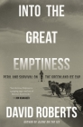 Into the Great Emptiness: Peril and Survival on the Greenland Ice Cap Cover Image