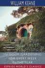 In-Door Gardening for Every Week in the Year (Esprios Classics) Cover Image