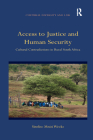 Access to Justice and Human Security: Cultural Contradictions in Rural South Africa (Cultural Diversity and Law) Cover Image