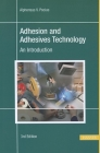 Adhesion and Adhesives Technology 3e: An Introduction Cover Image