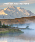 American National Parks: Alaska, Northern & Eastern USA (Spectacular Places) Cover Image