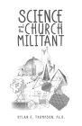 Science and the Church Militant Cover Image