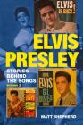 Elvis Presley: Stories Behind the Songs Volume Two Cover Image