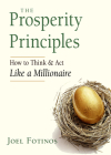 The Prosperity Principles: How to Think and Act Like a Millionaire  Cover Image