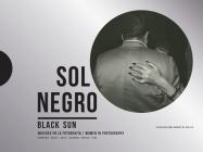 Black Sun: Women in Photography: Colección Anna Gamazo de Abelló Cover Image