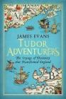 Tudor Adventurers Cover Image