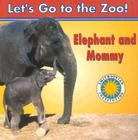 Elephant and Mommy Cover Image