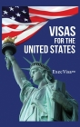 Visas for the United States: ExecVisa GreenCard USA Cover Image