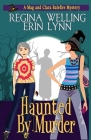 Haunted by Murder: A Witch Cozy Mystery Cover Image