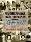 Remembering Our Black Trailblazers and their Legacies II Cover Image