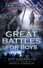Great Battles for Boys: The Civil War Cover Image