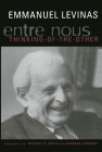 Entre Nous: Essays on Thinking-Of-The-Other Cover Image