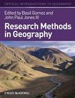 Research Methods Geography (Critical Introductions to Geography #7) Cover Image