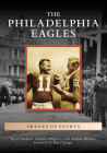 The Philadelphia Eagles (Images of Sports) Cover Image