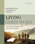 Living God's Word, Second Edition: Discovering Our Place in the Great Story of Scripture Cover Image