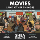 Movies (And Other Things) Cover Image