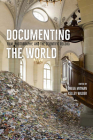 Documenting the World: Film, Photography, and the Scientific Record Cover Image