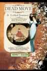 Dead Move & Lethal Journey: Kate Morgan & the Haunting Mystery of Coronado: 3rd Edition - Special 120th Anniversary Double - Full Text of Dead Mov Cover Image