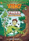 Science Comics: Trees: Kings of the Forest Cover Image