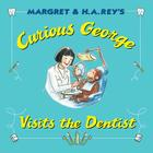 Curious George Visits the Dentist Cover Image