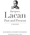 Jacques Lacan, Past and Present: A Dialogue Cover Image