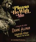Please Be with Me: A Song for My Father, Duane Allman Cover Image