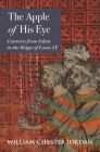 The Apple of His Eye: Converts from Islam in the Reign of Louis IX (Jews #4) Cover Image