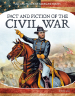 Fact and Fiction of the Civil War Cover Image