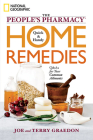 The People's Pharmacy Quick & Handy Home Remedies: Q&As for Your Common Ailments Cover Image