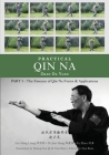 Practical Qin Na Part 3: The Essence of Qin Na - Forms & Applications Cover Image