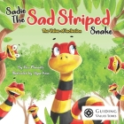 Sadie the Sad Striped Snake: The Value of Inclusion Cover Image