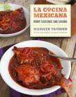 La Cocina Mexicana: Many Cultures, One Cuisine Cover Image