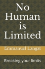 No Human is Limited: Breaking your limits Cover Image