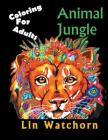 Animal Jungle: Coloring For Adults Cover Image