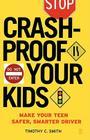 Crashproof Your Kids: Make Your Teen a Safer, Smarter Driver Cover Image