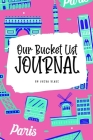 Our Bucket List for Couples Journal (6x9 Softcover Planner / Journal) Cover Image