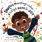 Dudley Magnificent Presents: A Little Book of Joy Cover Image