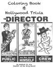 Coloring Book & Hollywood Trivia: Hollywood Coloring Book with Trivia Cover Image