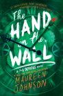 The Hand on the Wall (Truly Devious #3) Cover Image