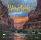 The Grand Canyon: Unseen Beauty: Running the Colorado River Cover Image
