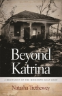 Beyond Katrina: A Meditation on the Mississippi Gulf Coast Cover Image