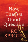 Now, That's a Good Question: Answers to Questions about Life and Faith Cover Image