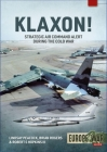 Klaxon!: Strategic Air Command Alert During the Cold War Cover Image