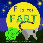 F is for FART: A rhyming ABC children's book about farting animals Cover Image