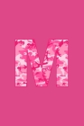 M: Writing Journal Diary for Active Duty or Deployed Military Service Member with Pink Camouflage Camo Initial. 6