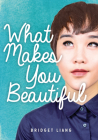 What Makes You Beautiful (Lorimer Real Love) Cover Image