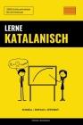 Lerne Katalanisch - Schnell / Einfach / Effizient: 2000 Schlüsselvokabel Cover Image